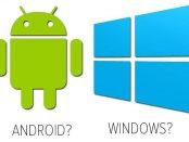 Tableta Android sau tableta Windows
