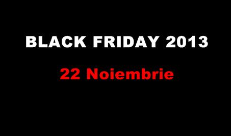 Black Friday eMag 2013 22 Noiembrie